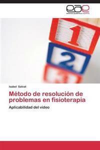 Metodo de Resolucion de Problemas En Fisioterapia