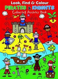 Look Find and Colour - Pirates and Knights