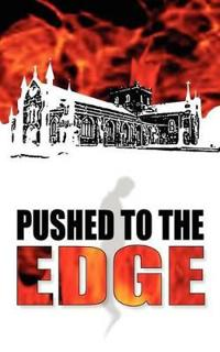 Pushed to the Edge