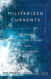 Militarized Currents