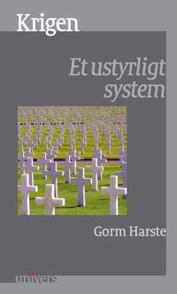 Krigen: Et Ustyrligt System
