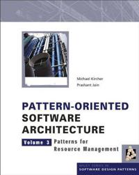 Pattern-Oriented Software Architecture, Volume 3, Patterns for Resource Man