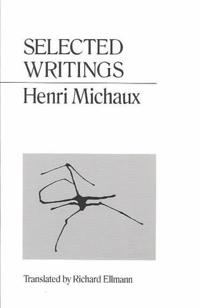 Selected Writings of Henri Michaux
