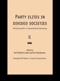Party Elites in Divided Societies