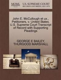John E. McCullough Et UX., Petitioners, V. United States. U.S. Supreme Court Transcript of Record with Supporting Pleadings