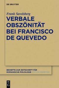 Verbale Obszonitat Bei Francisco De Quevedo