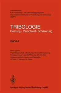 Tribologie Reibung - Verschlei  - Schmierung