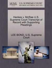Henkes V. McRae U.S. Supreme Court Transcript of Record with Supporting Pleadings