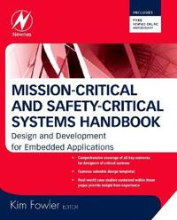 Mission-Critical and Safety-Critical Systems Handbook