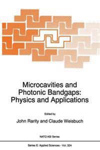 Microcavities and Photonic Bandgaps: Physics and Applications