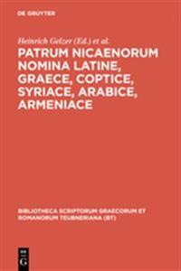 Patrum Nicaenorum Nomina Latine, Graece, Coptice, Syriace, Arabice, Armeniace