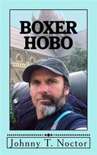 Boxer Hobo: The Hobo Chronicles