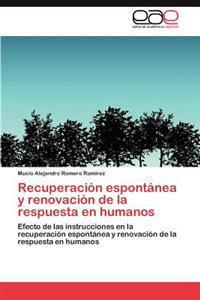 Recuperacion Espontanea y Renovacion de La Respuesta En Humanos