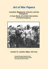 Lansdale, Magsaysay, America, and the Philippines