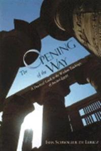 The Opening of the Way