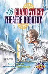 Grand Street Theatre Robbery