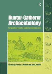 Hunter-Gatherer Archaebotany