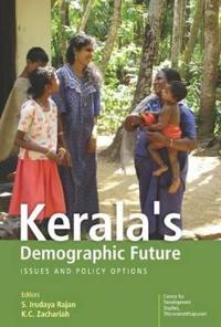 Kerala's Demographic Future Issues and Policy Options