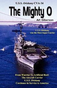 The Mighty O: USS Oriskany Cva-34