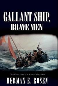 Gallant Ship, Brave Men