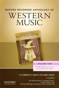 Oxford Recorded Anthology of Western Music: Volume Two: The Mid-Eighteenth Century to the Late Nineteenth Century 3 CDs