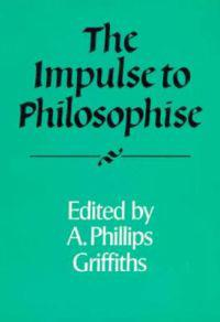 The Impulse to Philosophize
