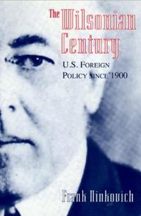 The Wilsonian Century