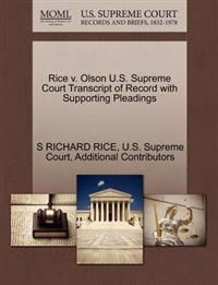 Rice V. Olson U.S. Supreme Court Transcript of Record with Supporting Pleadings