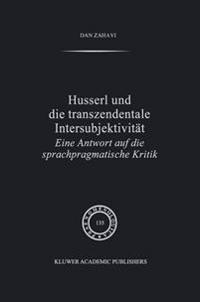 Husserl Und Die Transzendentale Intersubjektivitat