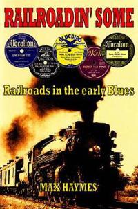 Railroadin' Some