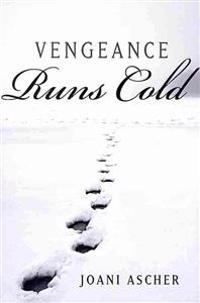 Vengeance Runs Cold