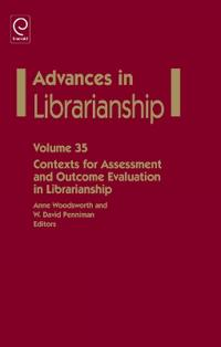 Contexts for Assessment and Outcome Evaluation in Librarianship