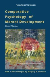 Comparative Psychology of Mental Development