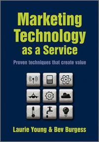 Marketing Technology as a Service: Proven Techniques That Create Value