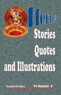 Offering Stories, Quotes, and Illustrations