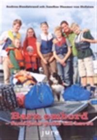Barn ombord : familjens guide till havet