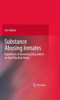 Substance Abusing Inmates