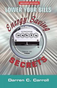 Lower Your Bills: Energy Saving Secrets