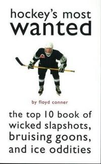 Hockey'S Most Wanted (TM)