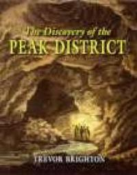Discovery Of The Peak District
