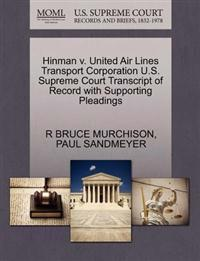 Hinman V. United Air Lines Transport Corporation U.S. Supreme Court Transcript of Record with Supporting Pleadings