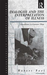 Dialogue and the Interpretation of Illness