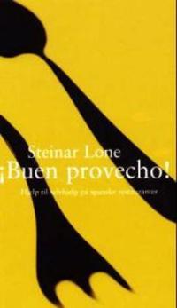Buen provecho! - Steinar Lone pdf epub