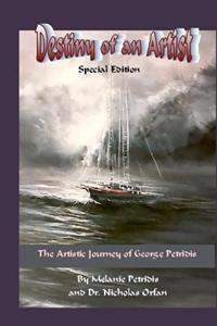 Destiny of an Artist Special Edition: The Artistic Journey of George Petridis