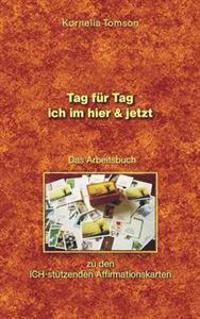 Das Arbeitsbuch Zu Den Ich-St Tzenden Affirmationskarten
