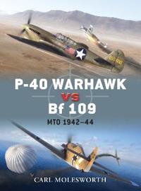 P-40 Warhawk Vs Bf 109: Mto 1942-44