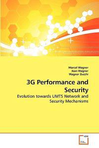 3g Performance and Security