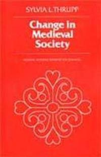 Change in Medieval Society