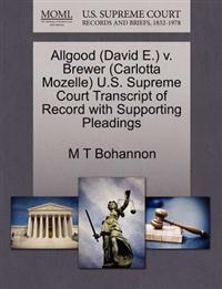 Allgood (David E.) V. Brewer (Carlotta Mozelle) U.S. Supreme Court Transcript of Record with Supporting Pleadings