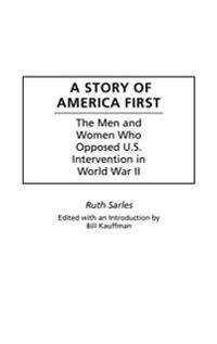 A Story of America First